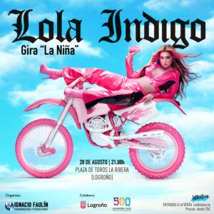 """Lola Índigo, gira """"La Niña"""" @ Plaza de Toros La Ribera (Logroño)"""